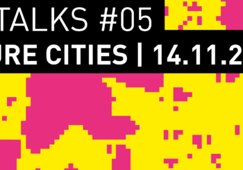 ISU Talks 5 Future Cities
